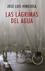 Las lágrimas del agua   José Luis Hinojosa   Tú qué lees