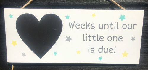Weeks unti Our Little One Is Due Hanging Plaque