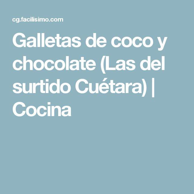 Galletas de coco y chocolate (Las del surtido Cuétara) | Cocina