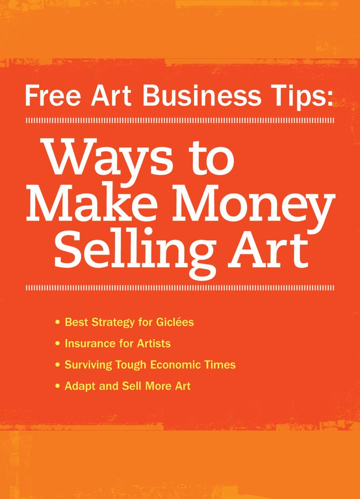 Get free advice on how to sell your art and start making money doing what you love! #artbusiness #artcareers #workfromhome