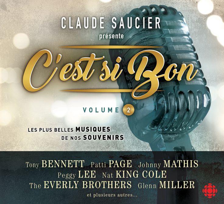 Claude Saucier présente C'est si bon Vol.2 - Nombre de titres : 15 titres -   Référence : 00059862 -  #CD #Musique #Cadeau #Vacance #Chalet