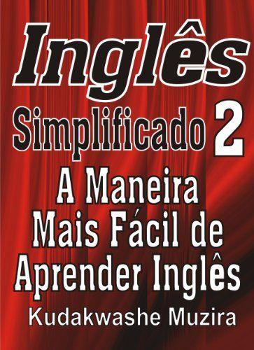 Nova -  Inglês Simplificado 2 (A Maneira Mais Fácil de Aprender Inglês) (Portuguese Edition)  #apostilas