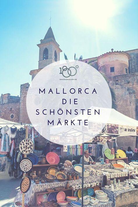 Mallorca Urlaub 2017 Blog die schönsten Märkte und Wochenmärkte auf der Insel