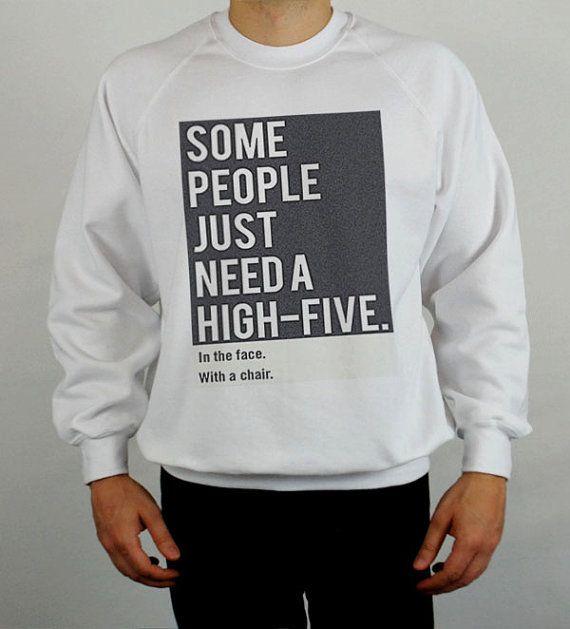 HIGH FIVE sweatshirt funny print jumper design top joke sweater slogan UNISEX on Etsy, £16.99