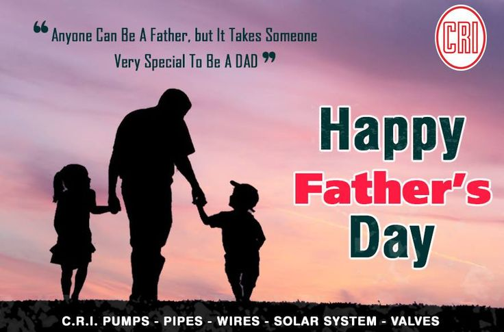 CRI Pump is the best upvc pipe manufacturers in Coimbatore.  Happy Father's Day to all the dads.  http://in.crigroups.com/  #agriculturepumps #residentialpumps #industrialpumps #solarpumps #pvcwires #upvcpipe #valvemanufacturers #wiresandcables #valves #CRIpumps #coimbatore #happyfathersday