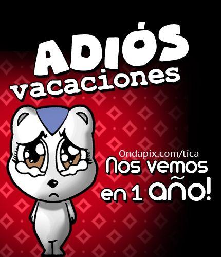 Adios vacaciones