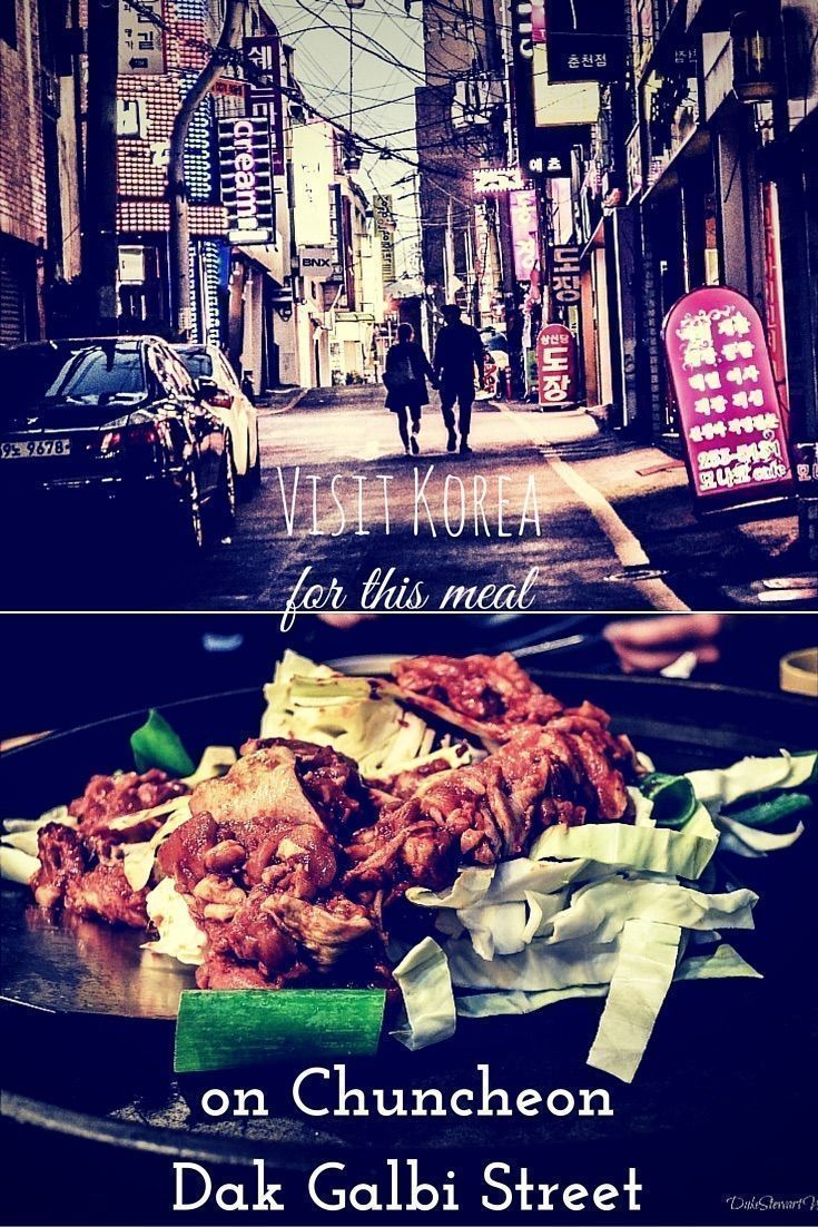 Visit Korea for this meal on Chuncheon Dak Galbi Street!