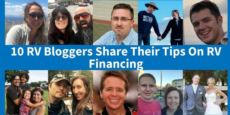10 RV Bloggers Share Their Tips On RV Financing - http://www.rvingplanet.com/blog/rv-financing/