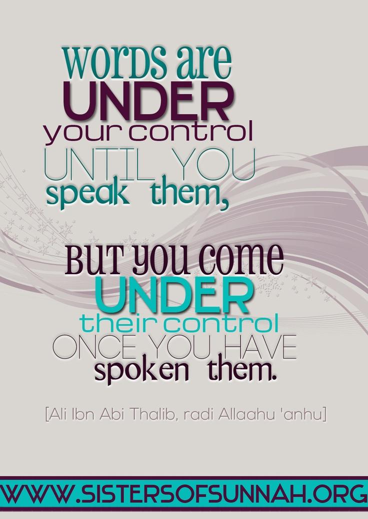 The power of words. | Truth | Islam | Faith | Muslim | Believer | Hadith | Quotes | Wisdom | Ahlulbayt | Sunnah