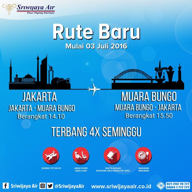 Rute Baru Jakarta - Muara Bungo PP. Book Now : sriwijayaair.co.id | bit.ly/sriwijayamobile | 021-29279777 / 0804-1 777 777 | Kantor Penjualan Sriwijaya Air Group di Seluruh Indonesia | Travel Agent Kepercayaan Anda. Sriwijaya Air Group.