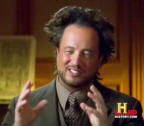 Best 25 ancient aliens meme ideas on pinterest ancient aliens ancient aliens memes pronofoot35fo Gallery