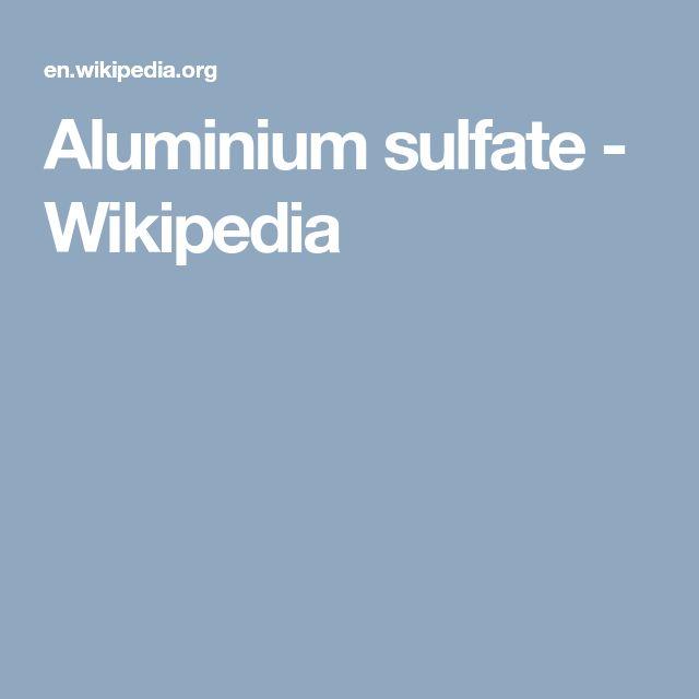 Aluminium sulfate - Wikipedia