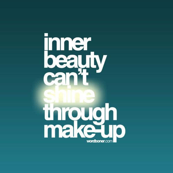 Inner Beauty Cant Shine Thru Inspirational Quote