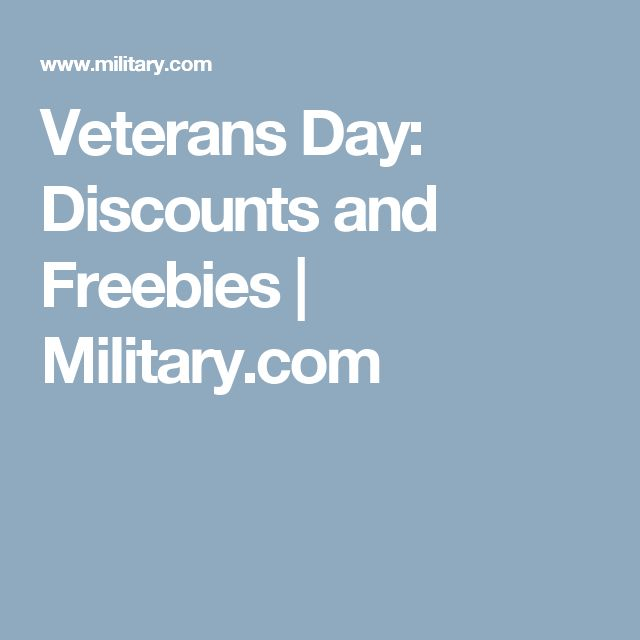 Veterans Day: Discounts and Freebies   Military.com