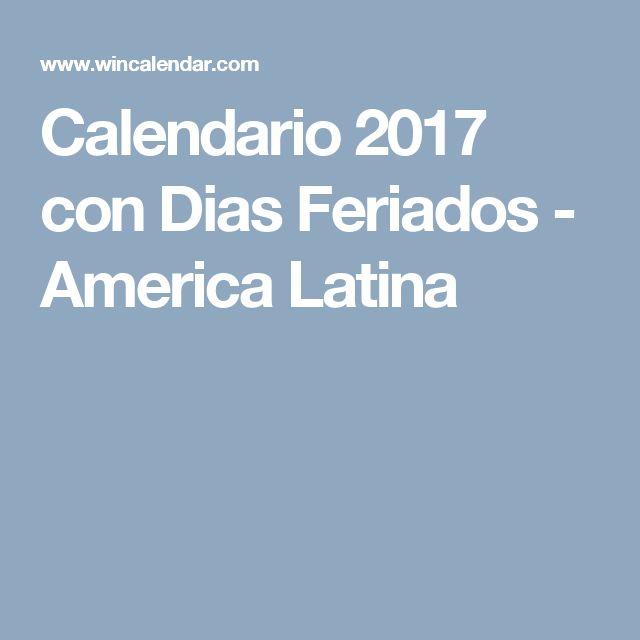 Calendario 2017 con Dias Feriados - America Latina
