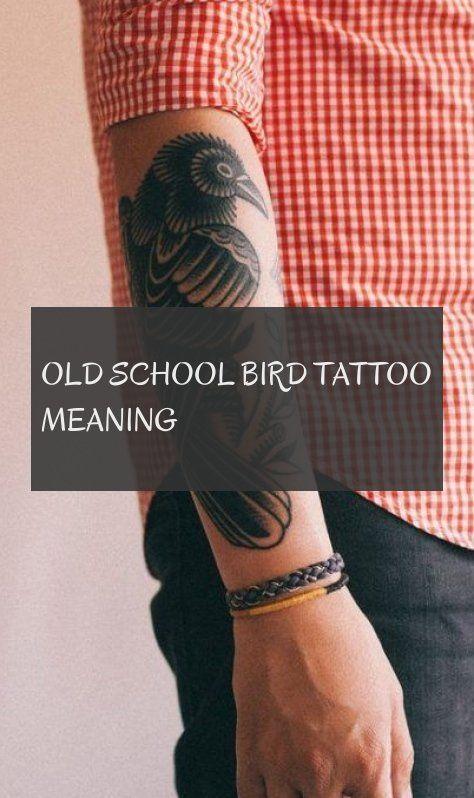 Old School Bird Tattoo bedeutet Old School Bird Tattoo bedeutet Tattoo # Schule   – Tattoo
