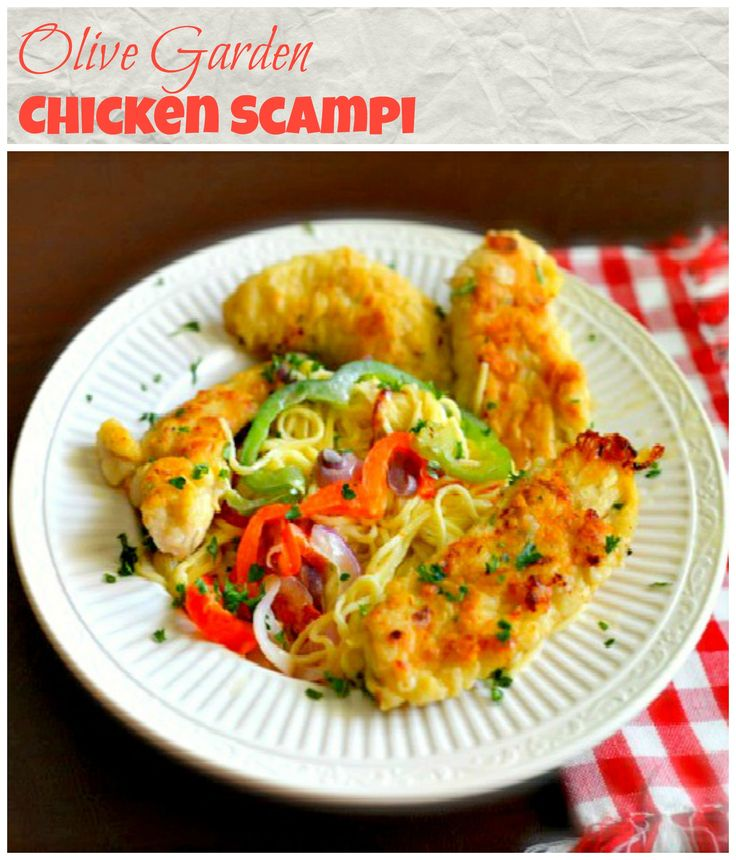 Make Olive Garden 39 S Chicken Scampi Just Like They Do This Recipe Is Made With Chicken Tenders