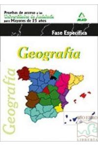 GEOGRAFIA PATE ESPECIFICA ACCESO UNIVERSIDAD DE ANDALUCIA MAYORES 25 AÑOS