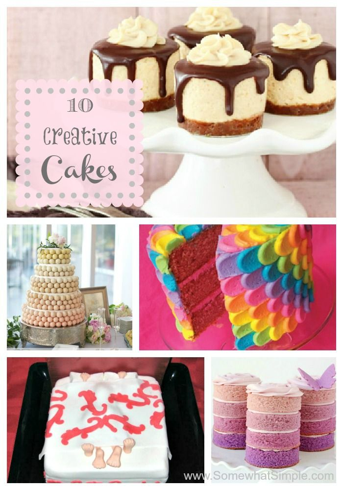 10 Creative Cakes from www.SomewhatSimple.com #cakes