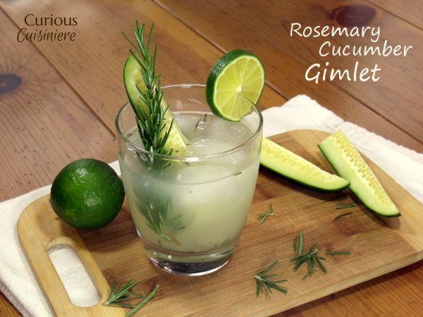 Rosemary Cucumber Gimlet | Curious Cuisiniere