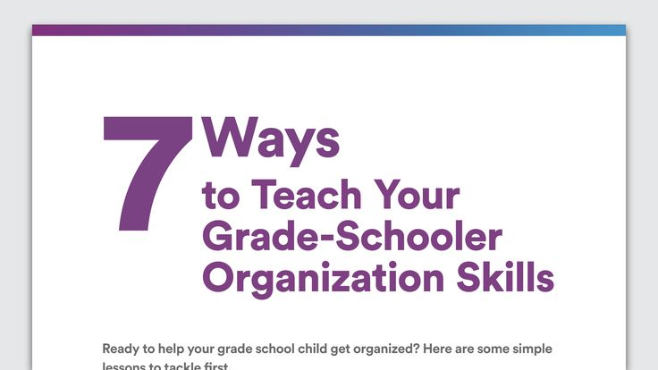 Your grade school child may not come by organizational skills easily. Here are some simple ways to teach organization and prioritizing.