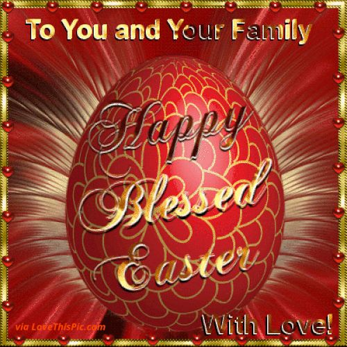 To You And Your Family Happy Easter