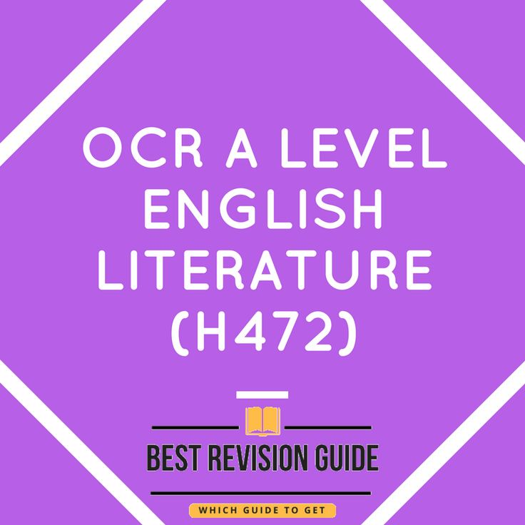 OCR A Level English Literature (H472) Interested in getting the best revision guide or textbook, need help to decide