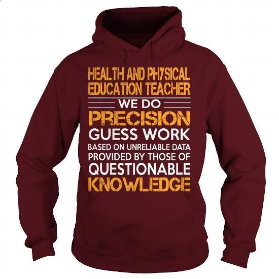 Awesome Tee For Health And Physical Education Teacher #fashion #clothing. SIMILAR ITEMS => https://www.sunfrog.com/LifeStyle/Awesome-Tee-For-Health-And-Physical-Education-Teacher-93186670-Maroon-Hoodie.html?60505