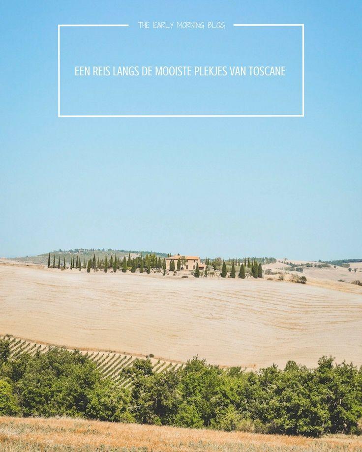   La Bella Toscana   Een reis langs de mooiste plekjes van Toscane   The Early Morning Blog  
