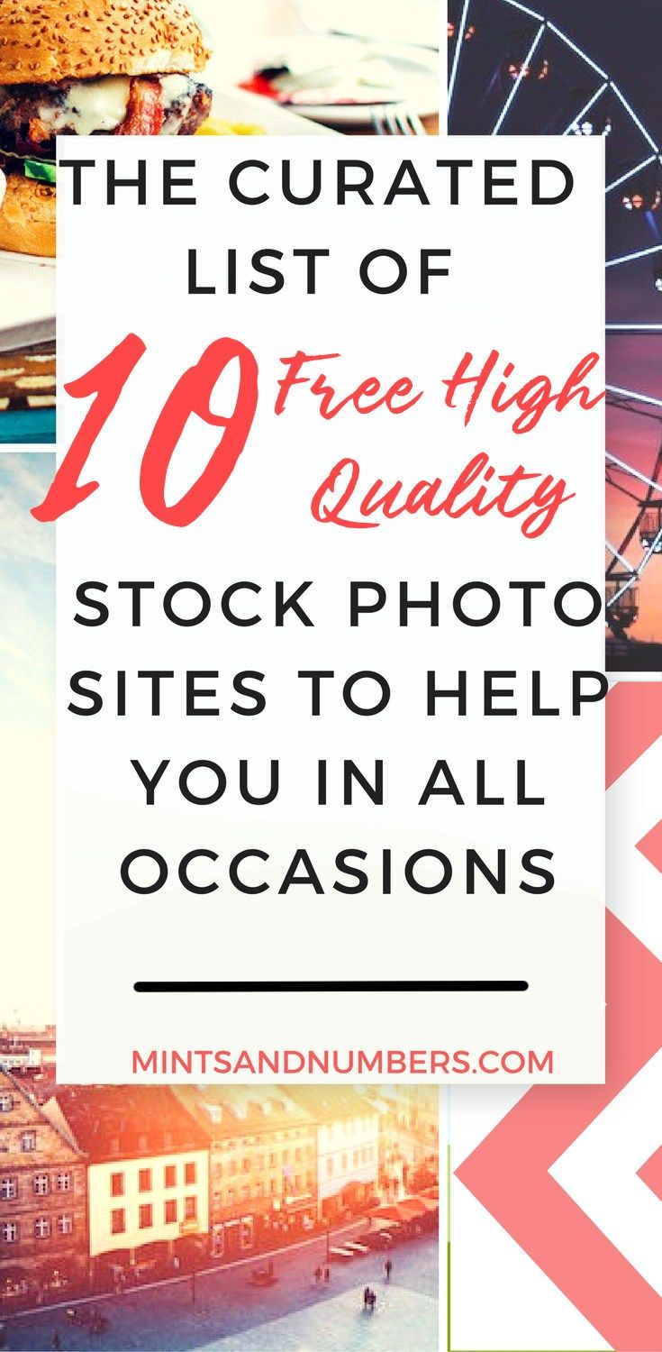 Pin this image for later use. 10 free high quality stock photo sites for bloggers in all niches. #freestockphotos #blogtips #stockphotos