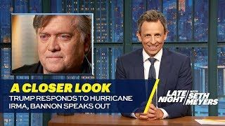 Trump Responds to Hurricane Irma Bannon Speaks Out: A Closer Look