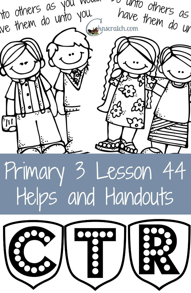 Lesson 44 Do Unto Others Object LessonsPreschool IdeasLds Primary