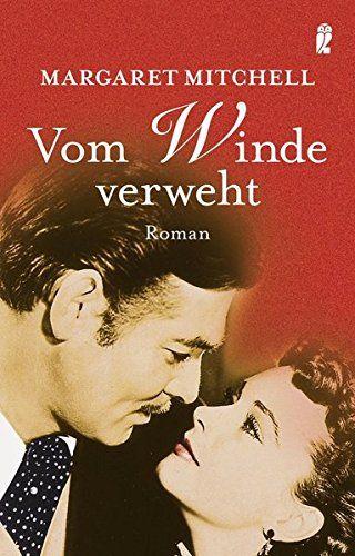 Vom Winde verweht: Roman von Margaret Mitchell…