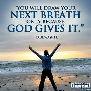 Washer: you will draw your next breath only because....