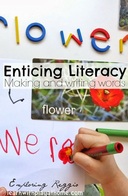 Learn with Play at home: Enticing literacy. Making and writing words.