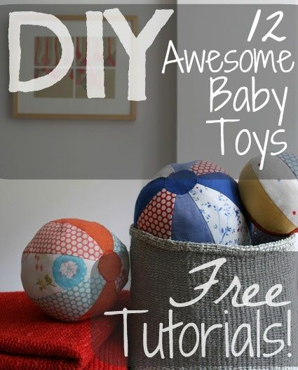 diy baby toys - bunch of great tutorials all on one place! Wish Id found this months ago but definitely worth coming back to anytime u want to make a homemade adorable baby toy!