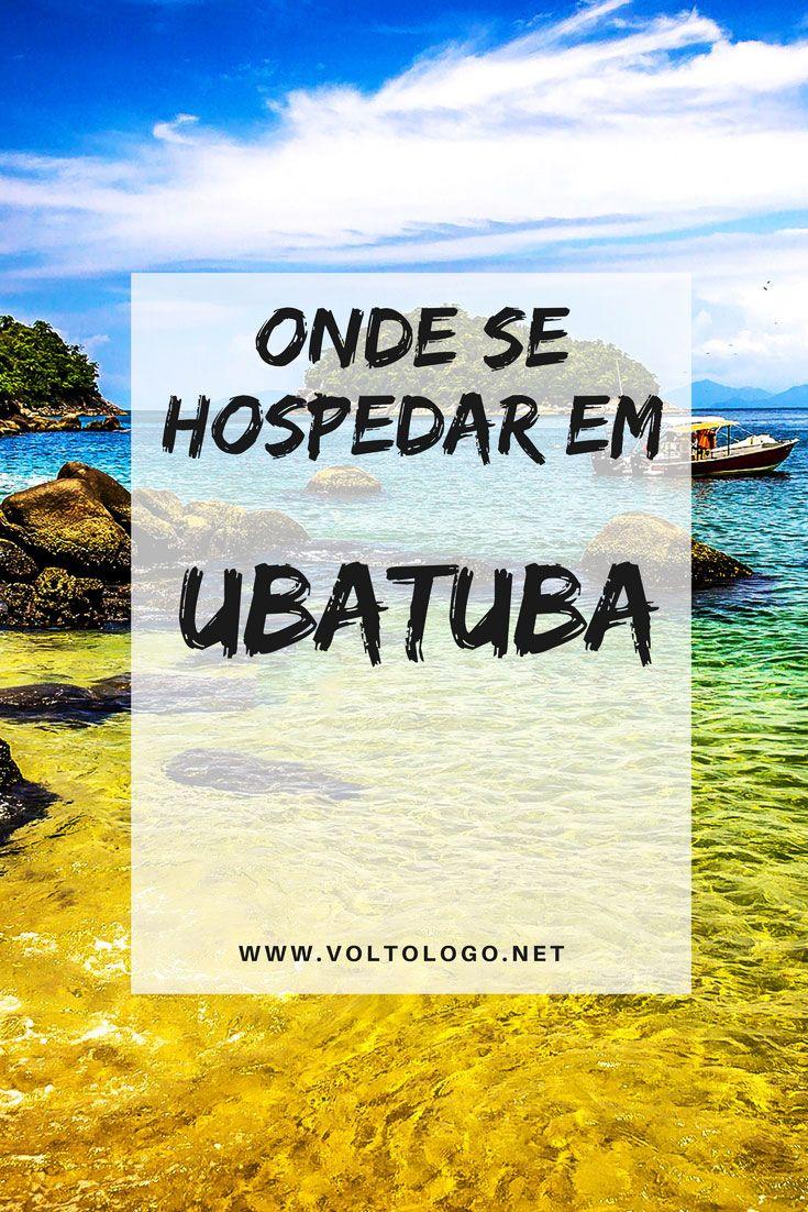 Onde ficar em Ubatuba, SP: Dicas das melhores praias e pousadas para você se hospedar. Entenda quais são as vantagens e desvantagens de ficar no centro, nas praias do sul e nas praias do norte. #ubatuba #pousadas #praias