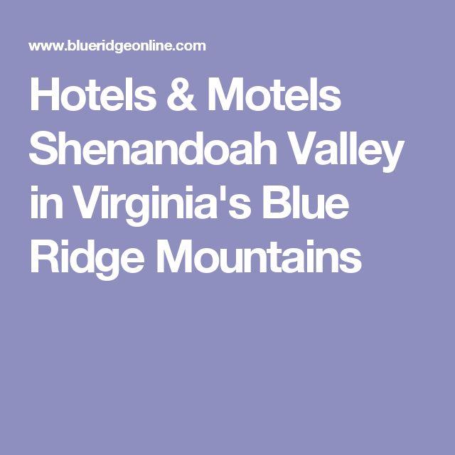 Hotels & Motels Shenandoah Valley in Virginia's Blue Ridge Mountains