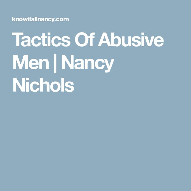 Tactics Of Abusive Men | Nancy Nichols