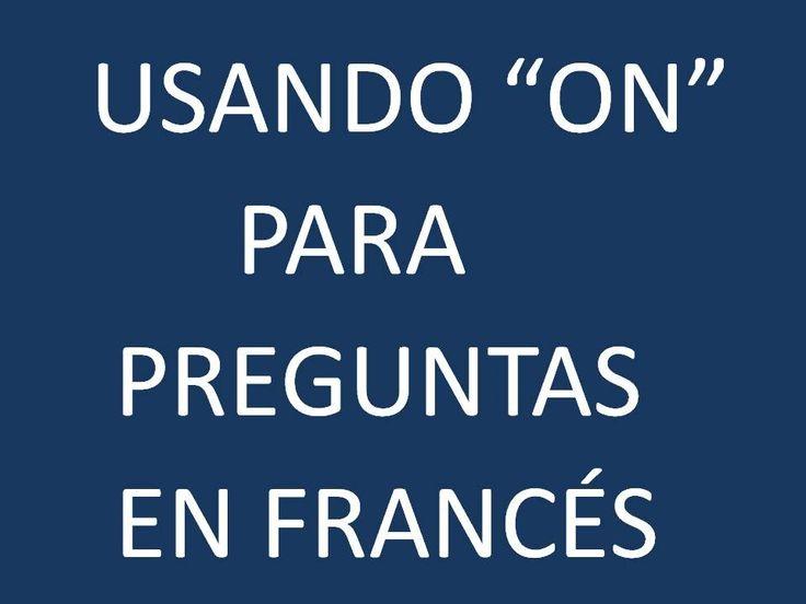 Francés - Lección 33 - Haciendo Preguntas en la 3era. Persona