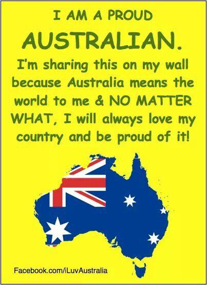 I'm proud to be an Australian! !