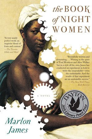 The Book of Night Women by Marlon James | PenguinRandomHouse.com  Amazing book I had to share from Penguin Random House