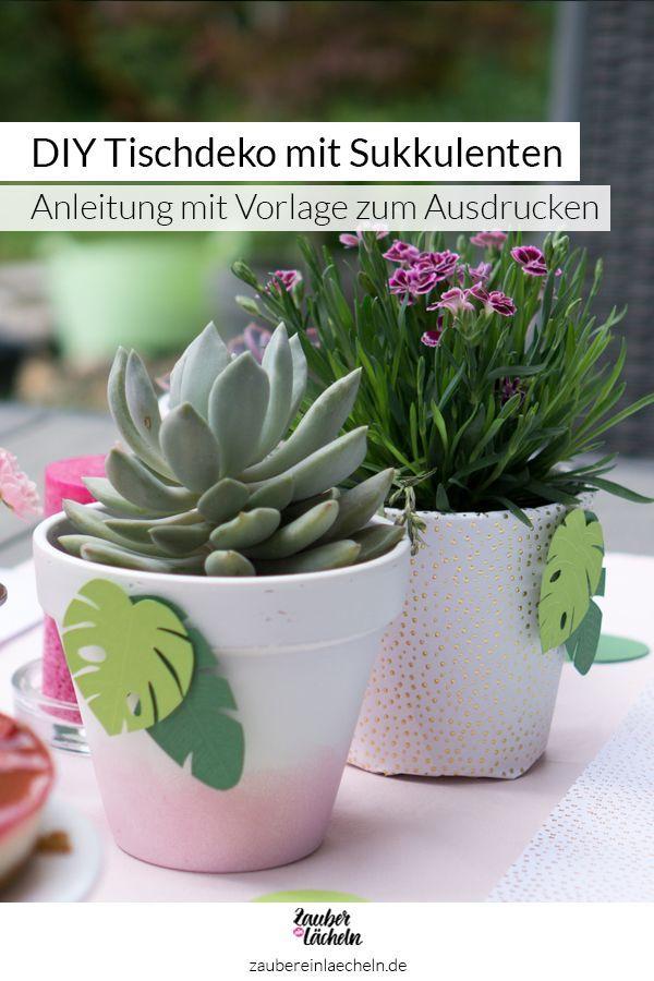 Tischdeko Mit Sukkulenten Und Gartenblumen Fur Die Gartenparty Tischdeko Geburtstag Selber Machen Diy Sachen Diy Tischdeko