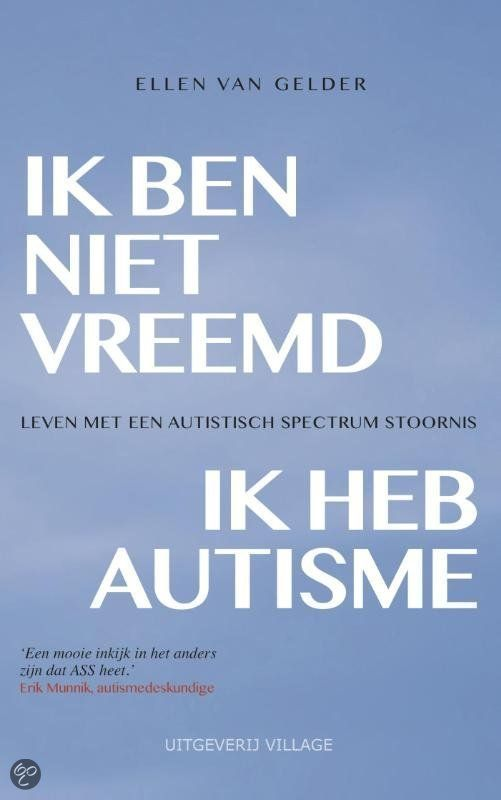 Ik ben niet vreemd, ik heb autisme.