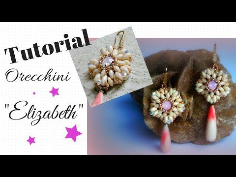 Tutorial : Orecchini Elizabeth - Easy ★ - YouTube