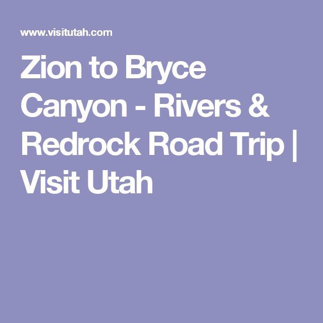 Zion to Bryce Canyon - Rivers & Redrock Road Trip   Visit Utah