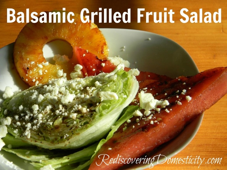balsamic grilled fruit salad image | Healthy/Clean Eating | Pinterest