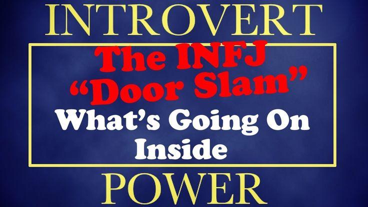 """✭ { Vidéo anglais / 12 min } """"INFJ Door Slam - What's Going On Inside"""" : passionnante vidéo sur l'effet du célèbre """"Door Slam"""" propre à la personnalité de l'INFJ"""