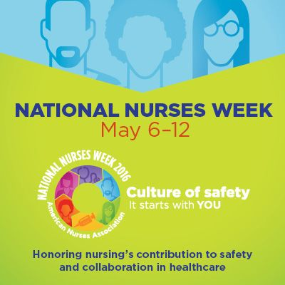 Are you ready for Nurses Week 2016?
