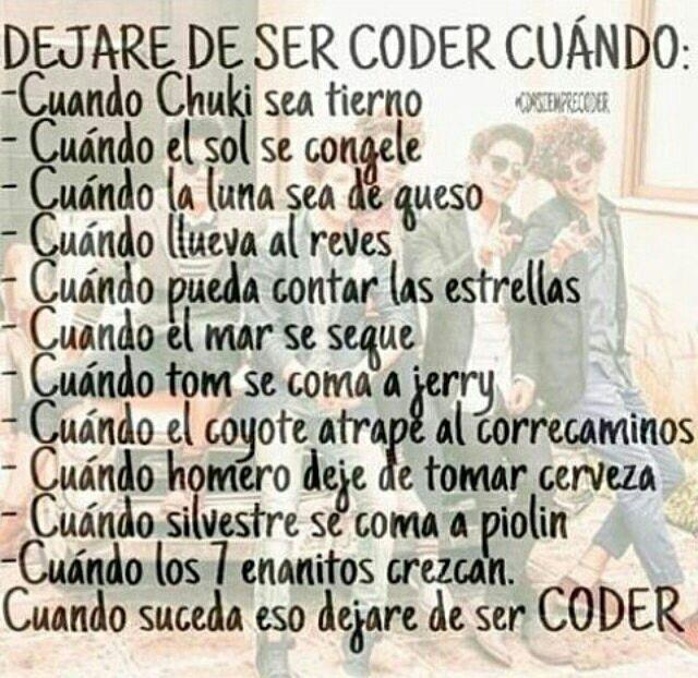 DEJARE DE SER CODER CUANDO: